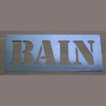 Pochoir lettre metal zinc BAIN