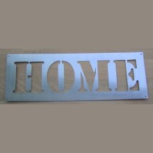 Pochoir deco , lettre metal zinc HOME